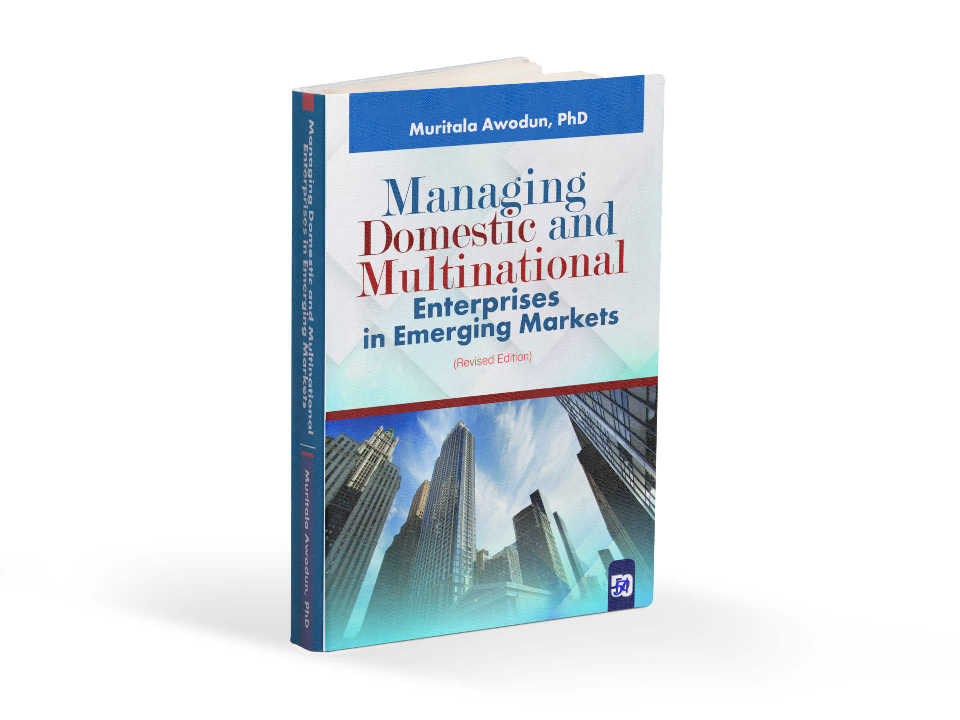 Managing Domestic and Multinational Enterprises in Emerging Markets